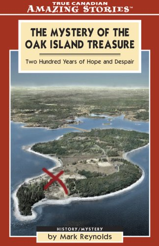 Download The Mystery of the Oak Island Treasure: Two Hundred Years of Hope and Despair (Amazing Stories) pdf epub