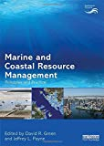 Marine and Coastal Resource Management: Principles and Practice (Earthscan Oceans)