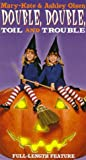 Mary-Kate & Ashley Olsen - Double, Double Toil and Trouble