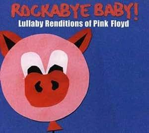 Rockabye Baby Rockabye Baby Lullaby Renditions Of Pink
