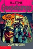 Calling All Creeps (Goosebumps (Quality))