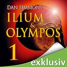 Ilium & Olympos 1 Hörbuch von Dan Simmons Gesprochen von: Detlef Bierstedt