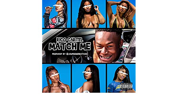 Match Me [Explicit] by Rico Cartel on Amazon Music - Amazon.com