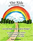 The Kids on Prosperity Lane, Bass Johnson, 0595366899