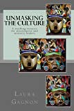 Unmasking the Culture