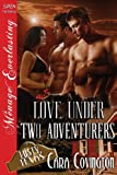 Love under Two Adventurers, Cara Covington, 162740113X