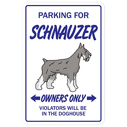 - Schnauzer Aluminum Sign Dog pet Parking Road Aluminum Signs Puppy Kennel Vet Groomer | Indoor/Outdoor | 18