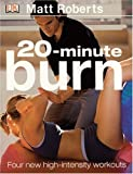 20 Minute Burn, Matt Roberts, 0756605946
