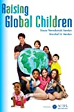 Raising Global Children, Stacie Nevadomski Berdan, 0970579845