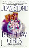 Birthday Girls, Jean Stone, 0553577859