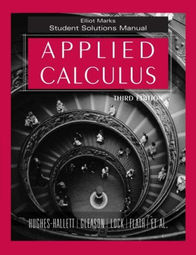 Download By Deborah Hughes-Hallett - Applied Calculus, Student Solutions Manual: 3rd (third) Edition ebook