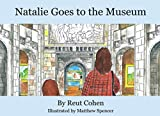 Natalie Goes to the Museum