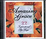 Amazing Grace - 22 Inspirational Pop Songs { Various Artists }