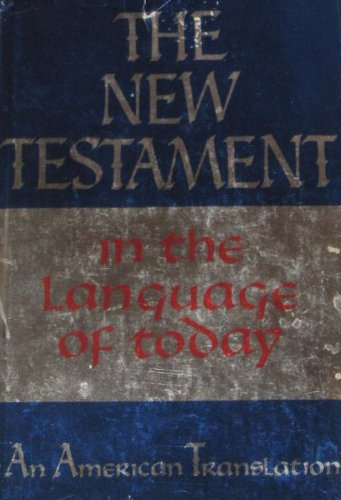 The New Testament in the Wording of Today