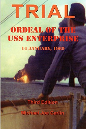 Download Trial: Ordeal of the USS Enterprise 14 January, 1969 pdf