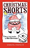 Christmas Shorts, Matt Hoverman, 0573698945