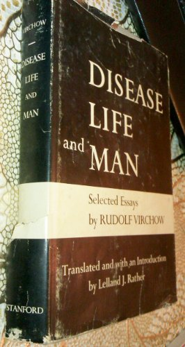 Disease, Life and Man: Selected Essays