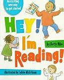 Hey! I'm Reading!, Betty Miles, 0679856447