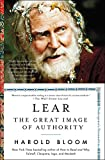 Lear: The Great Image of Authority (Shakespeare's Personalities Book 3)
