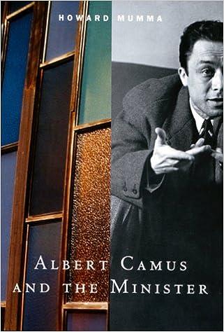 Albert Camus and the Minister: Howard E  Mumma