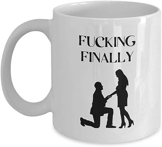 Fucking Finally Mug Funny Engagement Gift Funny Engagement Mug Proposal Gift Bride To Be Mug Future Mrs Mug Future Engagemen