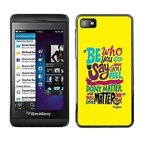 Caucho caso de Shell duro de la cubierta de accesorios de protección BY RAYDREAMMM - Blackberry Z10 - Funky Text Yellow Teal Be Inspiring Message