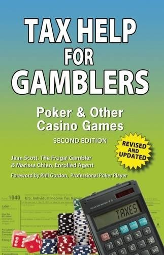 Tax Help for Gamblers: Poker & Other Casino Games