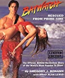 Baywatch : Rescued From Prime Time