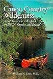 Canoe Country Wilderness, William N. Rom, 0896580652