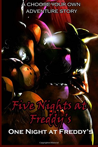 five nights at freddy s one night at freddy s a choose your own