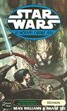Star Wars - L'Hérétique de la Force, tome 3 : La réunion par Dix