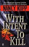 With Intent to Kill, Nancy Kopp, 0451195515