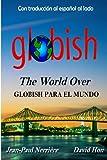 Globish Para El Mundo: Globish The World Over