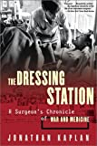 Dressing Station, Kaplan Publishing Staff and Jonathan Kaplan, 0802139620