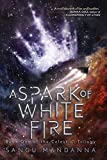 A Spark of White Fire (1) (The Celestial Trilogy)