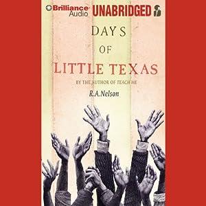 Days of Little Texas Hörbuch