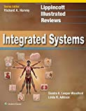img - for Lippincott Illustrated Reviews: Integrated Systems (Lippincott Illustrated Reviews Series) book / textbook / text book