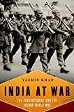 India At War: The Subcontinent and the Second World War Pdf