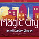 Magic City | Jewell Parker Rhodes