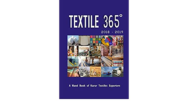 TEXTILE 365 DEGREE: A Handbook of Karur Textiles Exporters (2018