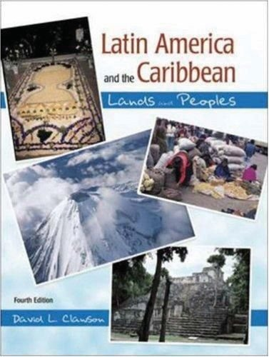 Latin America and the Caribbean: Lands and Peoples