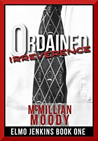 Ordained Irreverence by McMillian Moody ebook deal