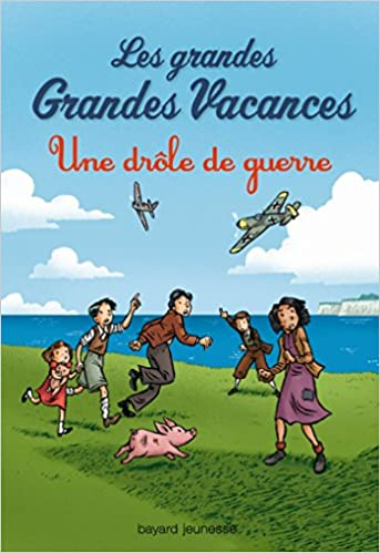 Charmant Les Grandes Grandes Vacances, Tome 01: Une Drôle De Guerre: Amazon.fr:  Emile Bravo, Michel Leydier: Livres