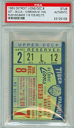 1963 Detroit Lions Ticket Stub vs Cleveland Browns Jim Brown 61 Yds - Lions 38-10 December 8, 1963 PSA/DNA Authentic Dec 8 1963 [Grades clean Vg/Ex] (Cleveland Browns Ticket Stub)