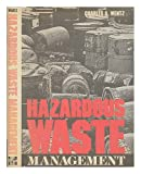 Hazardous Waste Management, Wentz, Charles A., 0070692912