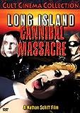 Long Island Cannibal Massacre