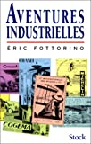 img - for Aventures industrielles (French Edition) book / textbook / text book