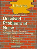 img - for Proceedings of the First International Conference on Unsolved Problem of Noise in Physics, Biology, Electronic Technology and Information Technology book / textbook / text book