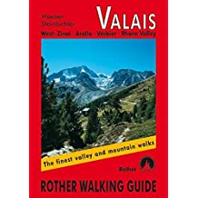 WALKING GUIDE VALAIS WEST
