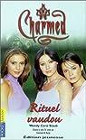 Charmed, numéro 5 : Rituel Vaudou par Corsi Staub